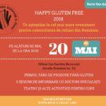 20 mai 2018 - Happy Gluten Free 2018 - Cel mai mare eveniment pentru comunitatea de celiaci din România
