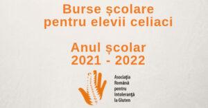 Burse pentru școlarii cu boală celiacă, an școlar 2021-2022