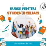 Burse pentru studenții cu boală celiacă, an universitar 2021-2022